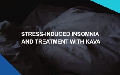 Stress-Induced Insomnia And Treatment With Kava